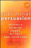 Subliminal Persusasion - Dave Lakhani